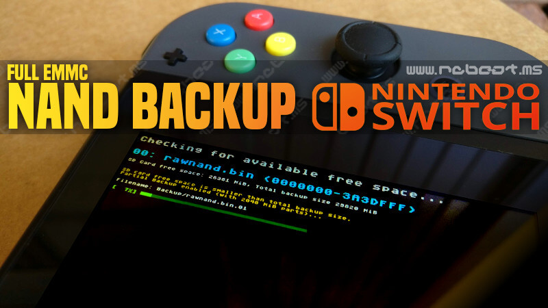 Guida - Nintendo Switch eMMC NAND Full Backup [INDISPENSABILE